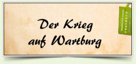 Der Krieg auf Wartburg