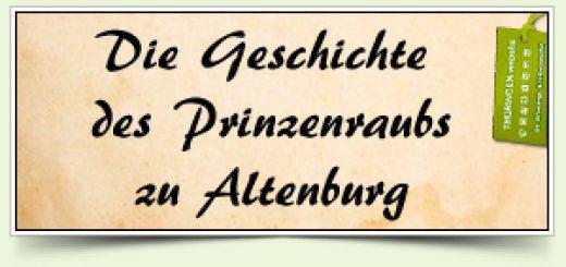 Die Geschichte des Prinzenraubs zu Altenburg