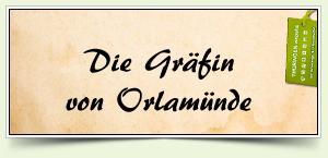 Die Gräfin von Orlamünde