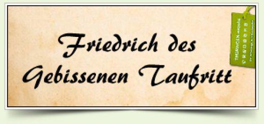Friedrich des Gebissenen Taufritt