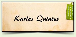 Karles Quintes