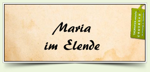 Maria im Elende
