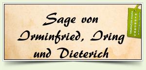 Sage von Irminfried, Iring und Dieterich